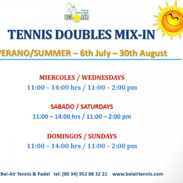 SOCIAL DOUBLES MIX IN SUMMER SCHEDULE / HORARIO DE VERANO MIX IN DE DOBLES
