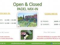 OPEN AND CLOSED PADEL  MIX IN SCHEDULE /  HORARIO MIX IN ABIERTO Y CERRADO DE PADEL