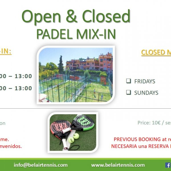 OPEN AND CLOSED PADEL  MIX IN SCHEDULE /  HORARIO MIX IN ABIERTO Y CERRADO DE PADEL