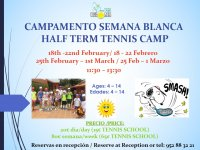 CAMPAMENTO DE TENIS DE SEMANA BLANCA / HALF TERM TENNIS CAMP